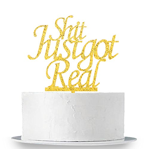 INNORU Shit Just Got Real Cake Topper - Bachelorette - engagement - Wedding Party Decoration by INNORU