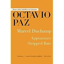 Marcel Duchamp: Appearance Stripped Bare