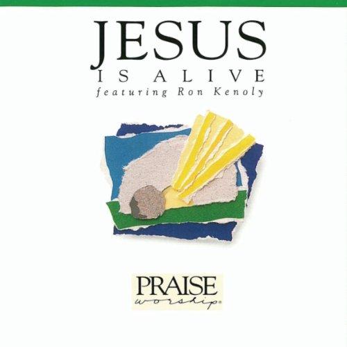 Jesus Is Alive: Hosanna Music Praise Worship by Hosanna! Music