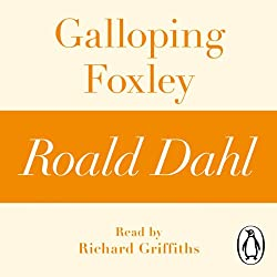 Galloping Foxley: A Roald Dahl Short Story