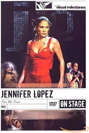 Jennifer Lopez Let S Get Loud Dvd 2008 By Hamish Hamilton Amazon Co Uk Music