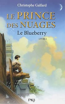 Le Prince des Nuages, tome 1 par Galfard