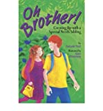img - for [(Oh, Brother!: Growing up with a Special Needs Sibling )] [Author: Natalie Hale] [Apr-2004] book / textbook / text book