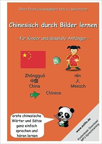 Chinesisch durch Bilder lernen - für Kinder und absolute Anfänger ...