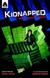 Image of Kidnapped: The Graphic Novel (Campfire Graphic Novels)