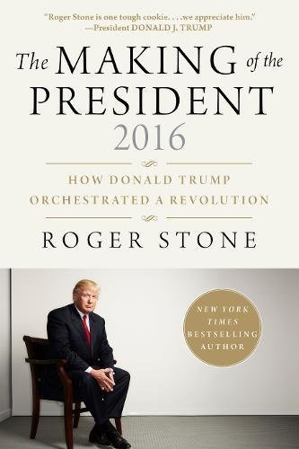 Image of The Making of the President 2016: How Donald Trump Orchestrated a Revolution