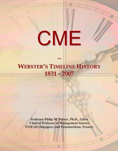 CME: Webster's Timeline History, 1831 - 2007