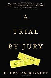 A Trial by Jury by D. Graham Burnett (2002-10-15)