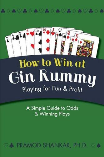 How To Win At Gin Rummy: Playing for Fun and ()