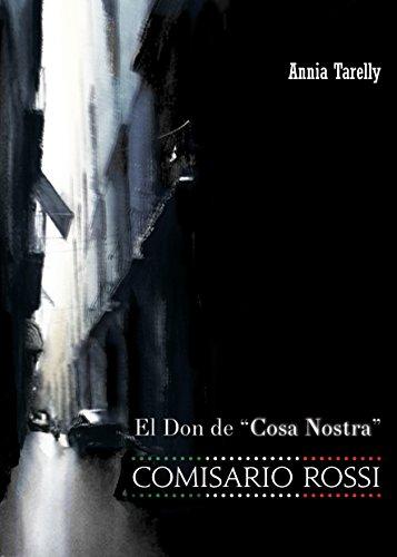 COMISARIO ROSSI: El Don de