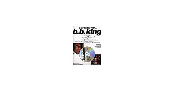 Play Guitar With... B.B. King. Partituras, CD para Acorde de ...