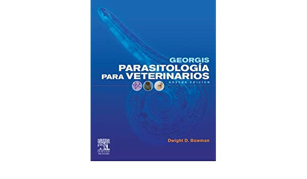 Amazon.com: Georgis Parasitología para veterinarios (Spanish Edition) eBook: D. D. Bowman: Kindle Store