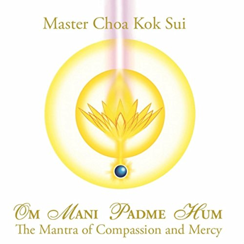 Om Mani Padme Hum: The Mantra of Compassion and Mercy (Om Mani Padme Hum Om Mani Padme Hum)