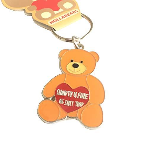 Hollabears Keychain Shawty U Fine As Shit THO Teddy - Bear Fine