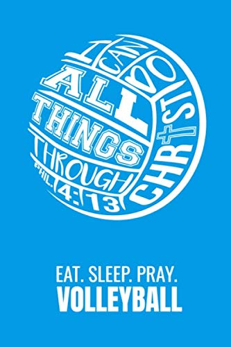 Eat Sleep Pray Volleyball: Sermon Journal Notebook 120 Pages, 6