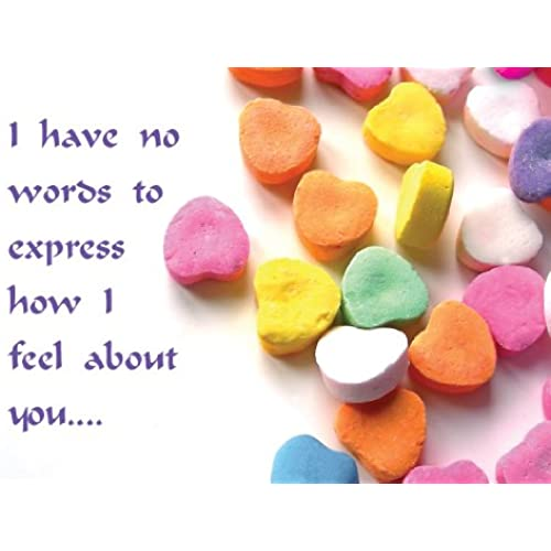 Valentine's Day Candy Greeting Card_I Have No Words to Express How I Feel About You Sales