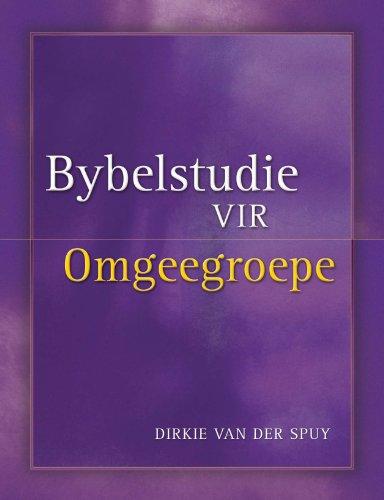 Bybelstudie vir omgeegroepe afrikaans edition kindle edition bybelstudie vir omgeegroepe afrikaans edition by van der spuy dirkie fandeluxe Choice Image