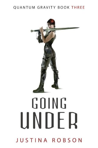 Going Under (Quantum Gravity, Book 3)