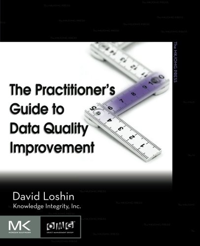 the-practitioners-guide-to-data-quality-improvement-the-morgan-kaufmann-series-on-business-intellige