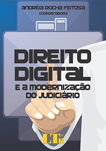 Direito Digital. E a Modernização do Judiciário