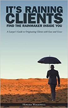 Book It's Raining Clients: Find the Rainmaker Inside You