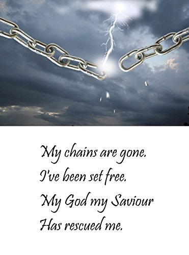 My Chains Are Gone - Christian Bible A4 Laminated Picture Poster