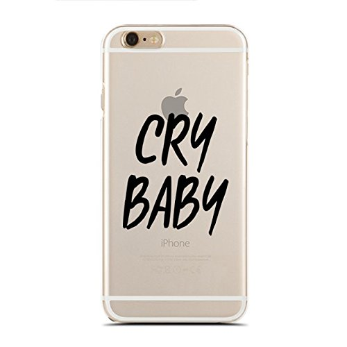 Clear Snap-On case Compatible for iPhone 6/6S - Cry Baby - Funny - Sassy (C) Andre Gift -
