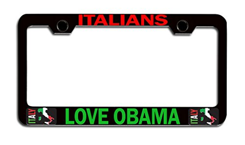 Makoroni - ITALIANS LOVE OBAMA Italian Italy Bl Steel License Plate Frame, License Tag Holder
