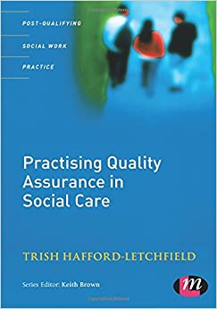 Book Practising Quality Assurance in Social Care (Post-qualifying Social Work Practice)