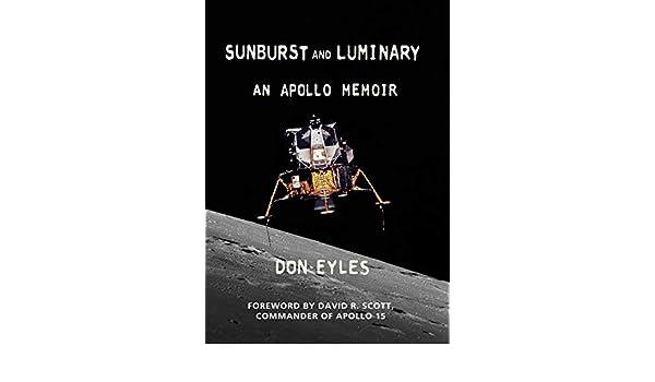 Sunburst and Luminary: An Apollo Memoir (English Edition ...
