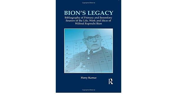 bion s legacy karnac harry