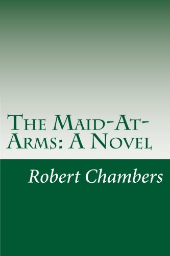 Download The Maid-At-Arms: A Novel PDF