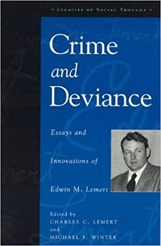 buy crime and deviance essays and innovations of edwin m lemert buy crime and deviance essays and innovations of edwin m lemert legacies of social thought series book online at low prices in crime and