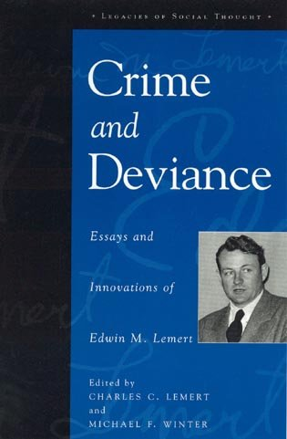 crime and deviance essays and innovations of edwin m. lemert Lemert, edwin m (edwin mccarthy) crime and deviance : essays and innovations of edwin m lemert by edwin m lemert edwin mccarthy lemert papers by edwin m.