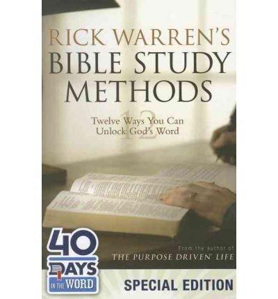 [ Rick Warren's Bible Study Methods: Twelve Ways You Can Unlock God's Word (Special) ] By Warren, Rick ( Author ) [ 2012 ) [ Paperback ] PDF