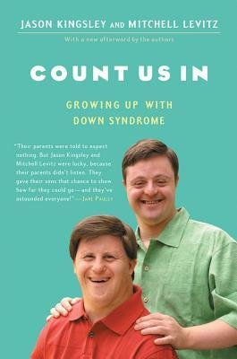 [(Count Us in: Growing Up with Down Syndrome )] [Author: Jason Kingsley] [Mar-2007] PDF