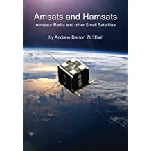 Amsats and Hamsats: Amateur Radio and other Small Satellites