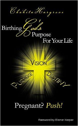 Amazon com: Pregnant? Push!: Birthing God's Purpose For Your