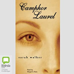 Camphor Laurel Audiobook