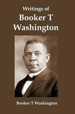 Writings of B. Washington and Du Bois