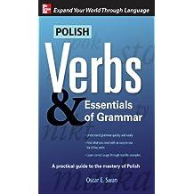 Polish Verbs & Essentials of Grammar, Second Edition (Verbs and Essentials of Grammar Series)