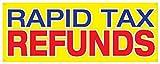 Rapid Tax Refund Banner Tax Season Money Quick Deposit Retail Store Sign 48x120