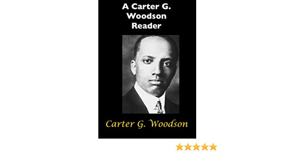 Amazon a carter g woodson reader ebook carter g woodson amazon a carter g woodson reader ebook carter g woodson kindle store fandeluxe Image collections