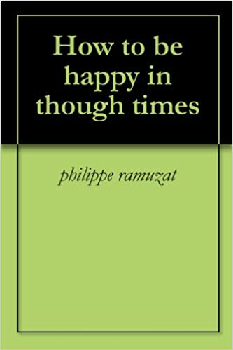Ebooks epub download How to be happy in though times PDF
