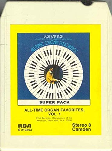 (BOB RALSTON: All-Time Organ Favorites - Vol. 1 8 Track Tape)