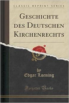 Book Geschichte des Deutschen Kirchenrechts (Classic Reprint)