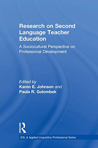 - Research On Second Language Teacher Education (ESL & Applied Linguistics Professional Series)