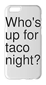 Who's up for taco night? Iphone 6 plus case