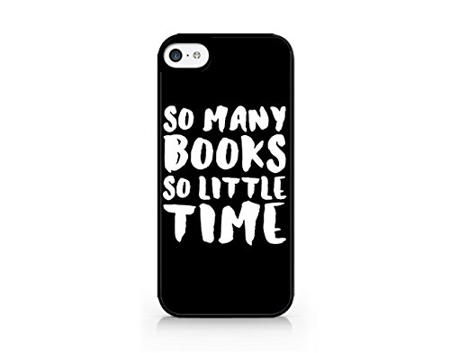 So Many Books, So Little Time - Reading Book - Book Pun - Book Nerd - Funny - Hipster - iPhone 5/5S Black Case (C) Andre Gift Shop