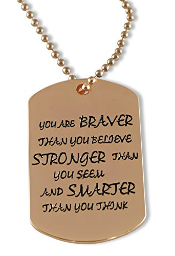 (You Are Braver/Stronger/Smarter Than You Think Pendant Necklace Dog Tag -- Rose Gold -- Gold -- Copper -- Silver Tone (Rose Gold) )